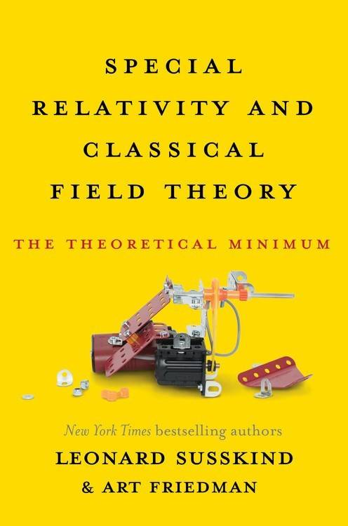 Basic Books Special Relativity and Classical Field Theory