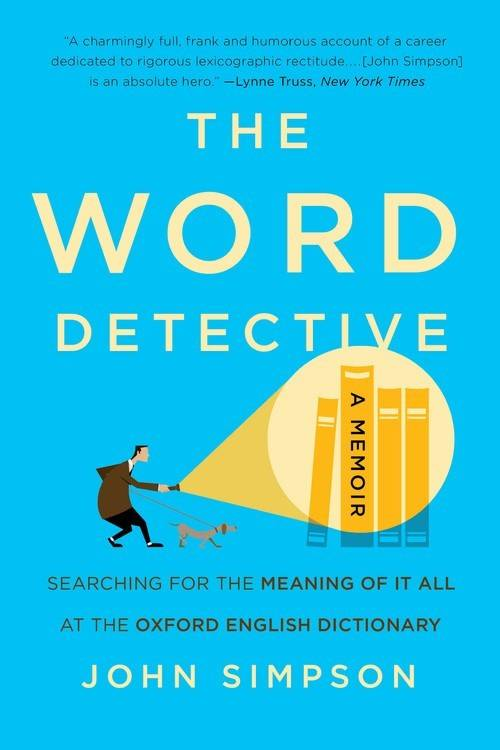 Basic Books Word Detective: Searching for the Meaning of It All...