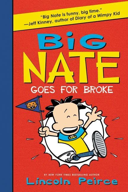 Big Nate 04 Goes For Broke
