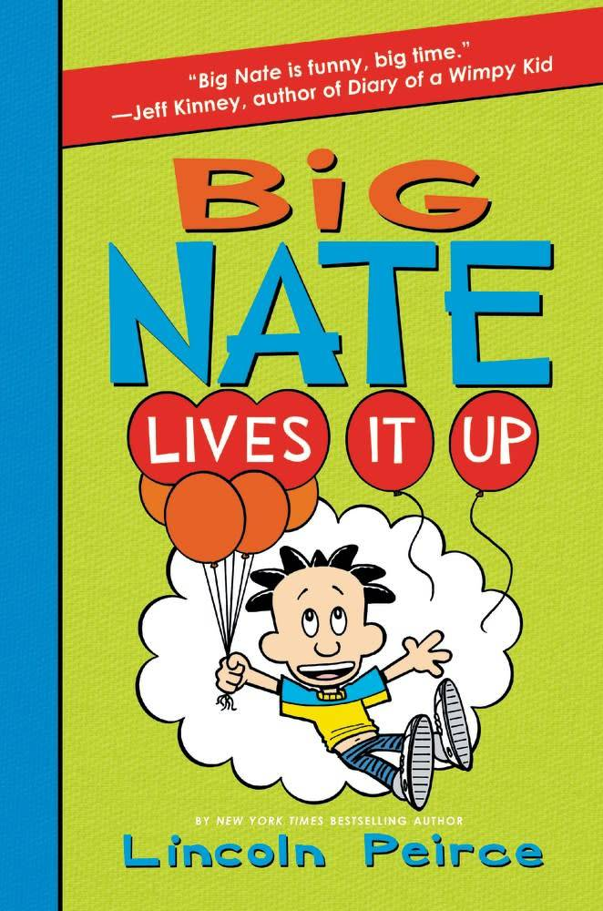Big Nate 07 Lives It Up