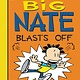 Balzer + Bray Big Nate 08 Blasts Off