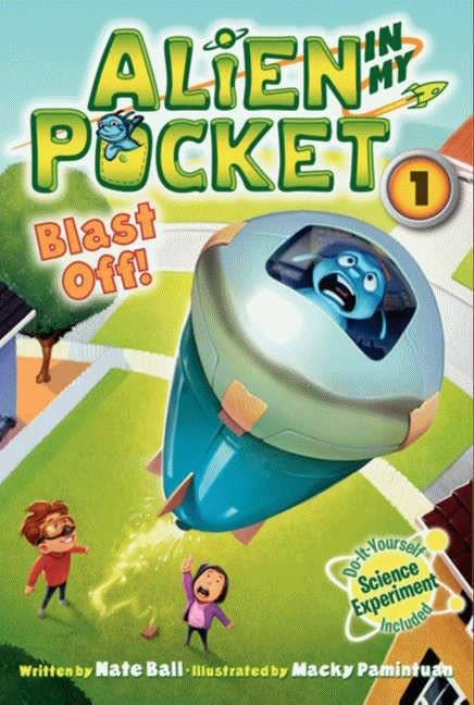 Alien In My Pocket 01 Blast Off!