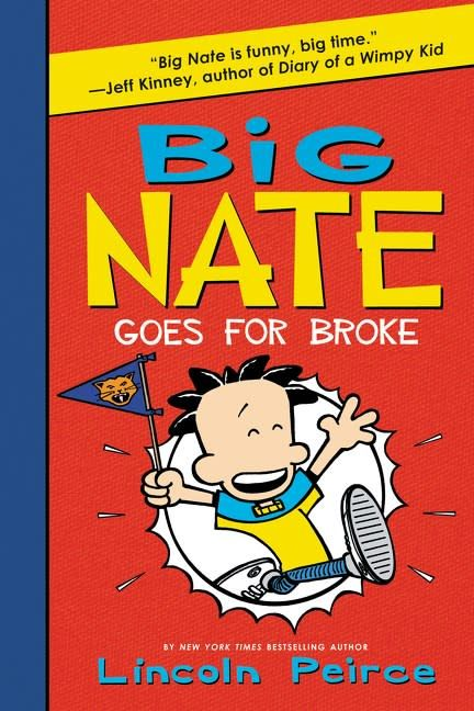 Big Nate 04 Goes For Broke