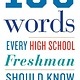 100 Words: Every High School Freshman Should Know