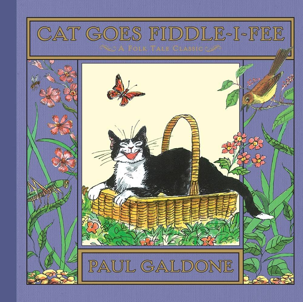 HMH Books for Young Readers Folk Tale Classics: Cat Goes Fiddle-i-Fee