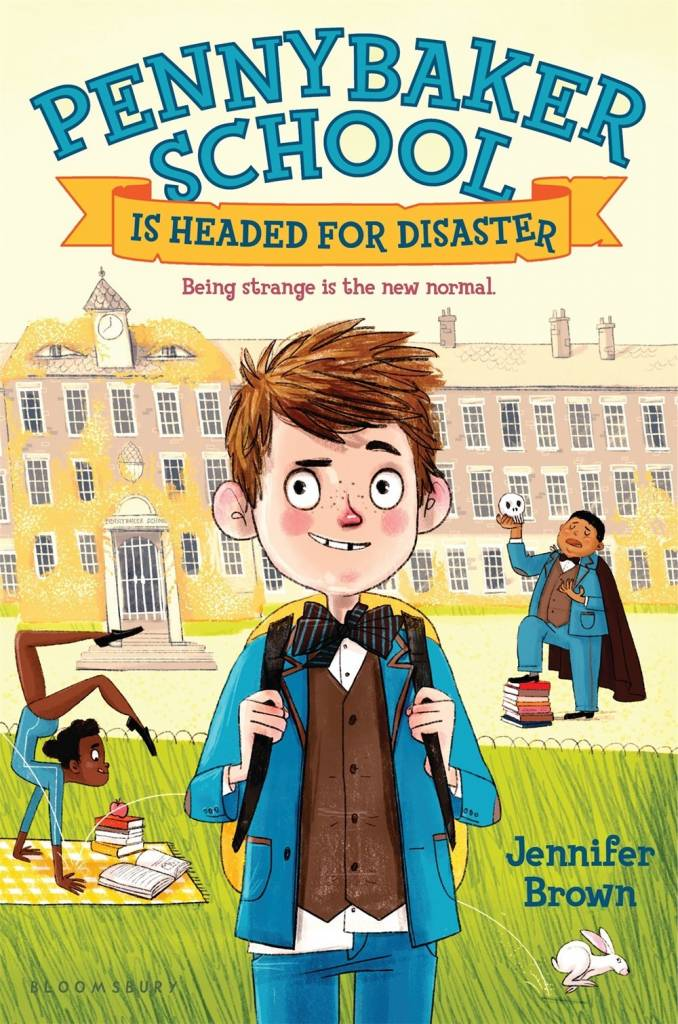 Bloomsbury USA Childrens Pennybaker School Is Headed for Disaster
