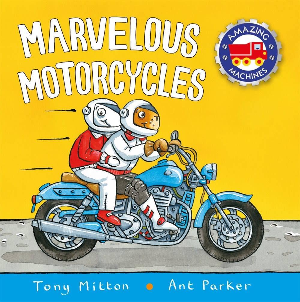 Amazing Machines: Marvelous Motorcycles