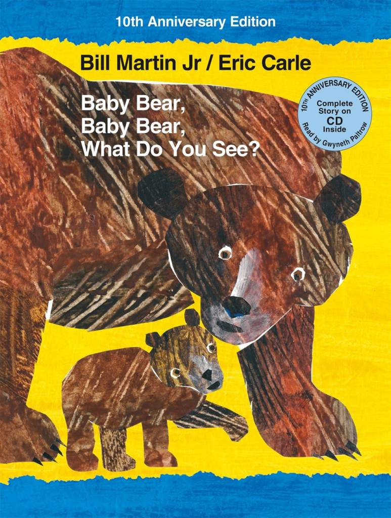 Bears: ...Baby Bear, What Do You See (10th Anniversary)