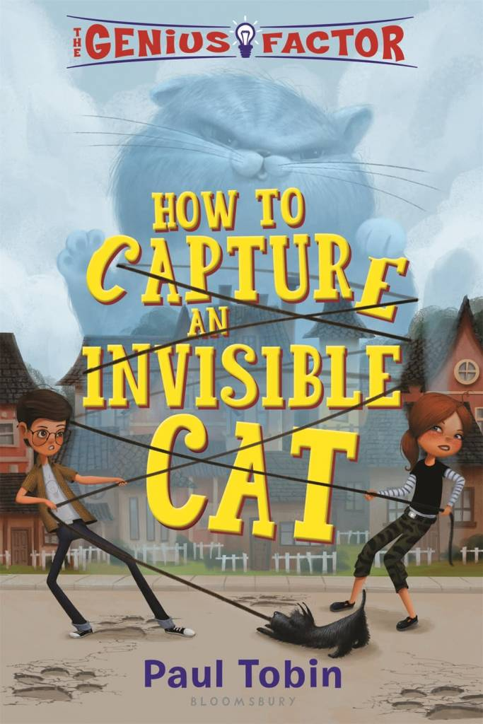 Bloomsbury USA Childrens Genius Factor 01 How to Capture an Invisible Cat