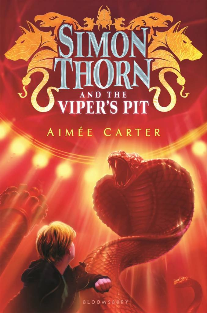 Bloomsbury USA Childrens Simon Thorn 02 The Viper's Pit