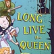 Bloomsbury USA Childrens Magnificent Tales of... 02 Long Live the Queen