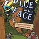 Bloomsbury USA Childrens Magnificent Tales of... 01 Blue in the Face