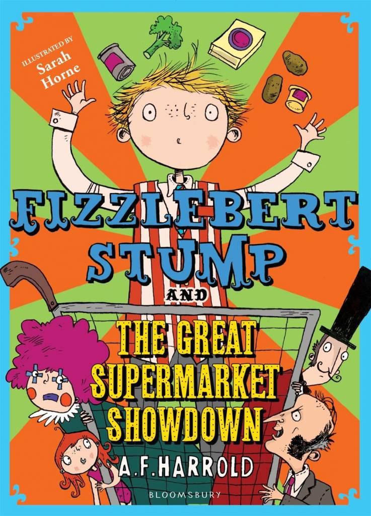 Bloomsbury Childrens Fizzlebert Stump: The Great Supermarket Showdown
