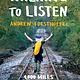 Bloomsbury USA Walking to Listen: 4,000 Miles Across America...