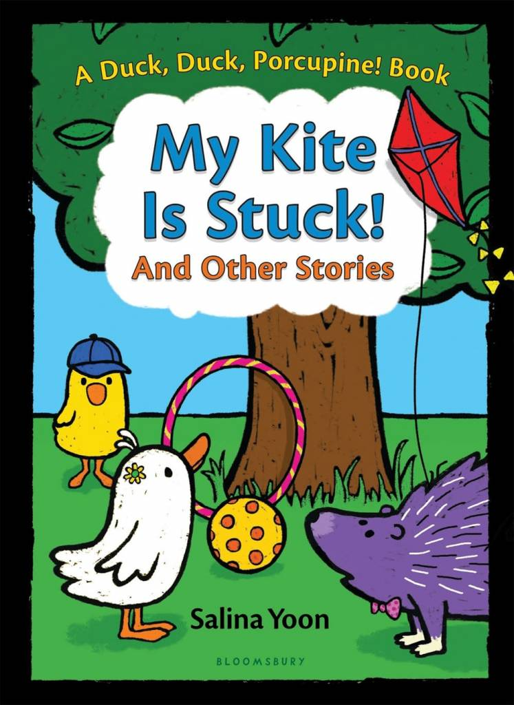 Bloomsbury USA Childrens Duck, Duck, Porcupine: My Kite is Stuck! and Other Stories
