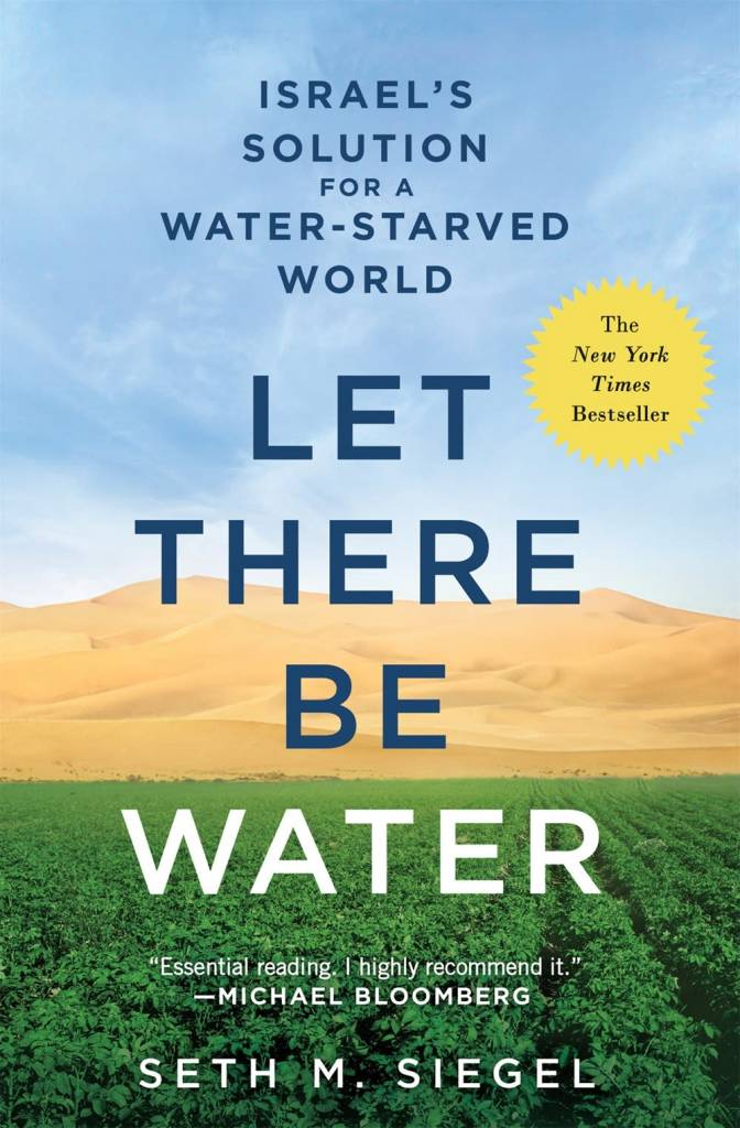 A Thomas Dunne Book for St. Martin's Griffin Let There Be Water: Israel's Solution for a... World