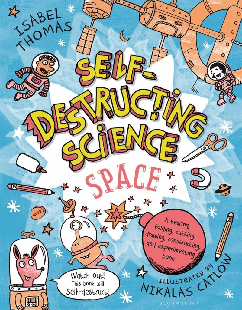 Bloomsbury Activity Books Self-Destructing Science: Space (Activity Book)