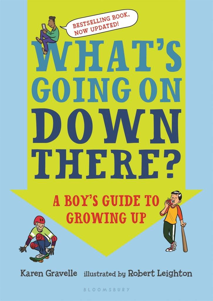 Bloomsbury USA Childrens What's Going on Down There? A Boy's Guide to Growing Up