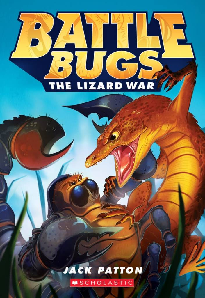 Battle Bugs 01 The Lizard War
