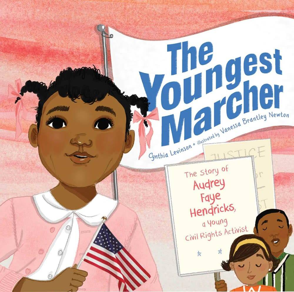Atheneum Books for Young Readers The Youngest Marcher: ...of Audrey Faye Hendricks...
