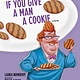 Andrews McMeel Publishing If You Give a Man a Cookie: A Parody