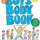 Applesauce Press Boy's Body Book: ...Need to Know for Growing Up You (4th Ed.)