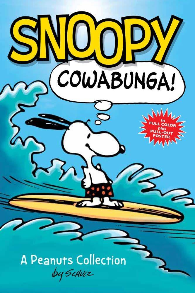 Andrews McMeel Publishing Peanuts Collection: Snoopy: Cowabunga!