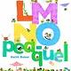 Beach Lane Books LMNO Peas 02 LMNO Pea-quel