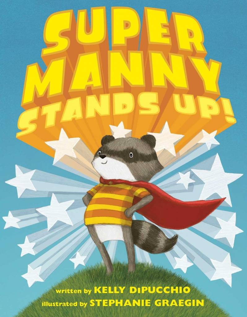 Atheneum Books for Young Readers Super Manny Stands Up!