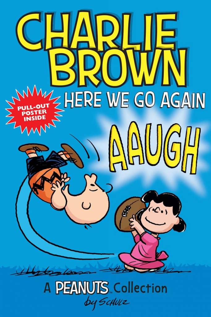 Andrews McMeel Publishing Peanuts Collection: Charlie Brown: Here We Go Again