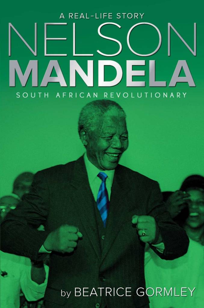 A Real Life Story: Nelson Mandela: South African...