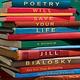 Atria Books Poetry Will Save Your Life: A Memoir
