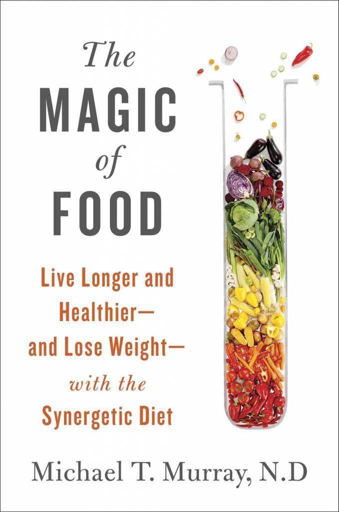 Atria Books The Magic of Food: ...with the Synergetic Diet