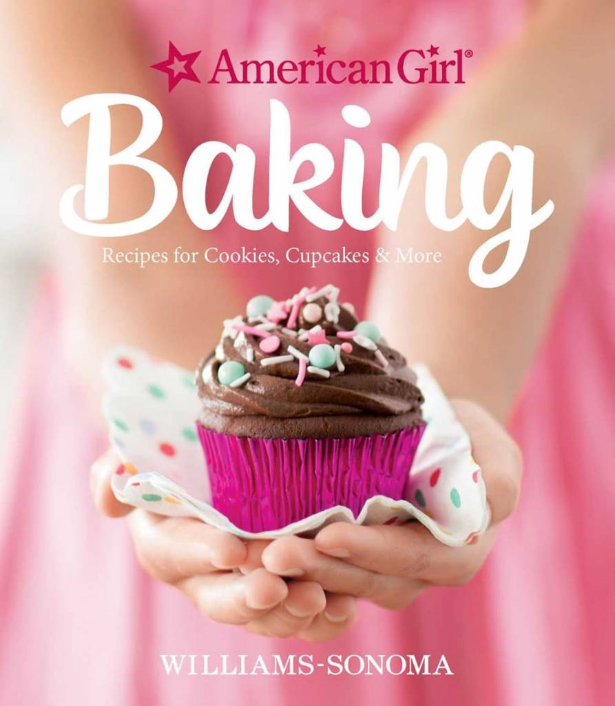American Girl Baking: Recipes for Cookies... & More