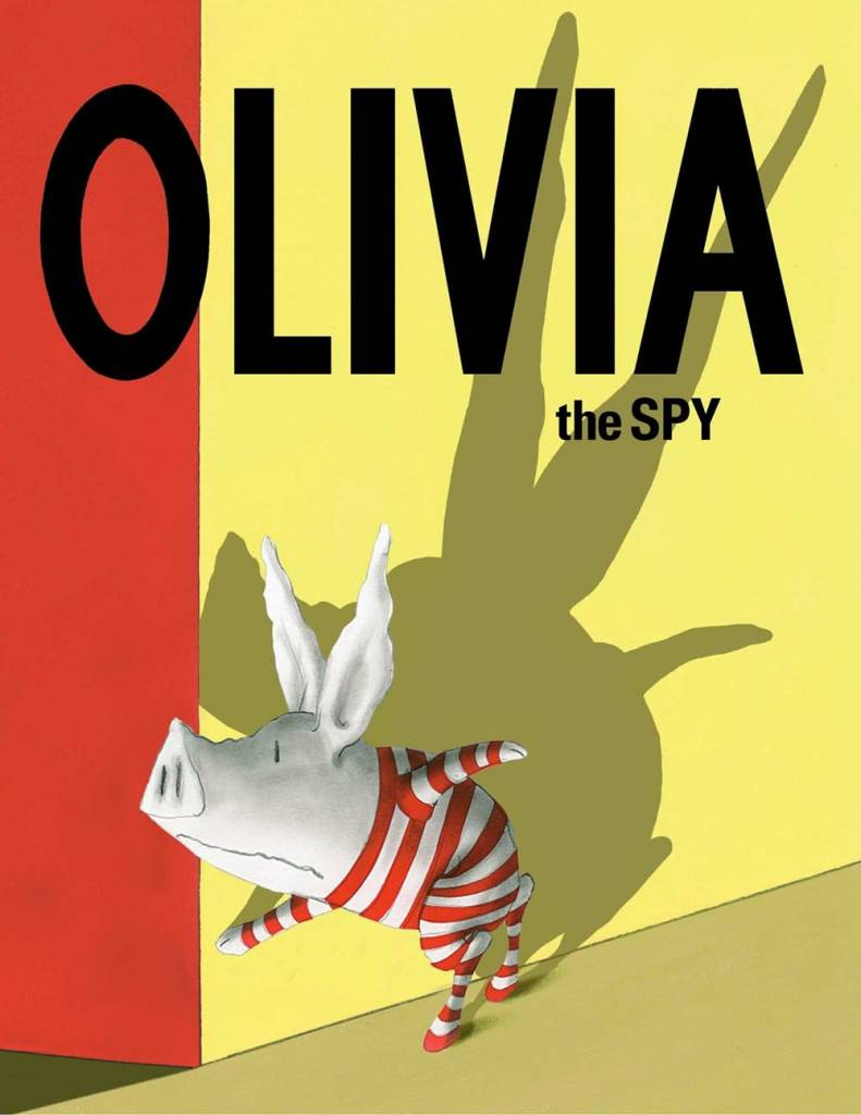 Atheneum/Caitlyn Dlouhy Books Olivia: The Spy