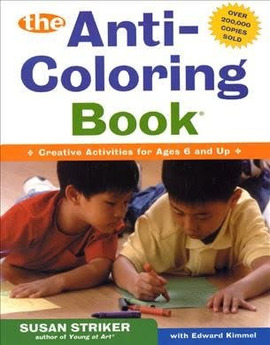 Anti-Coloring Book 01 Creative Activities for Ages 6+
