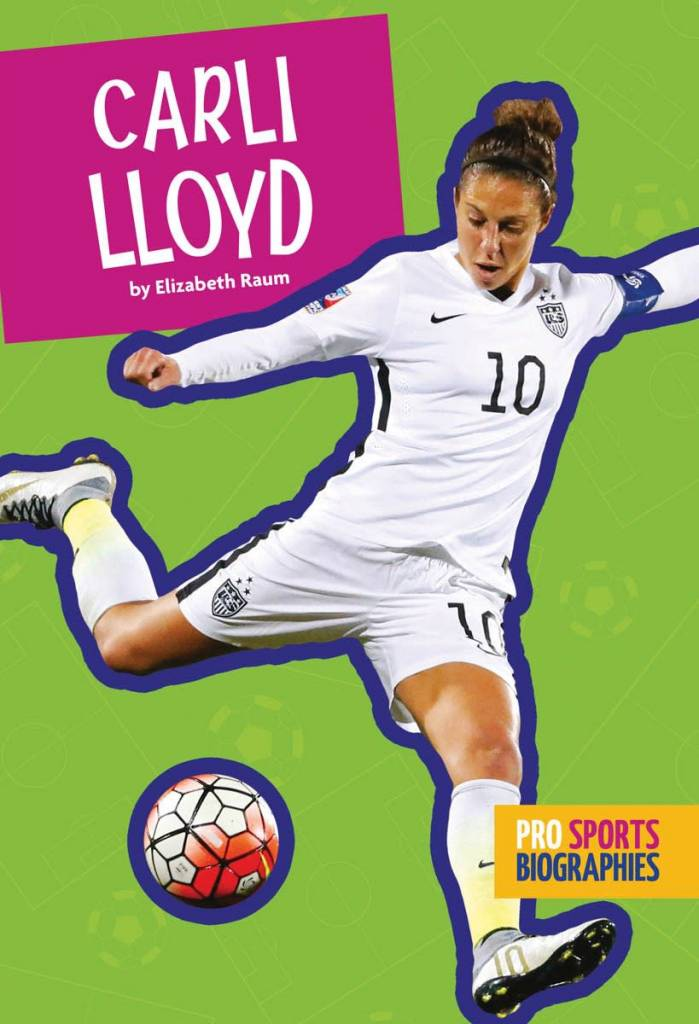 Amicus Ink Pro Sports Biographies: Carli Lloyd