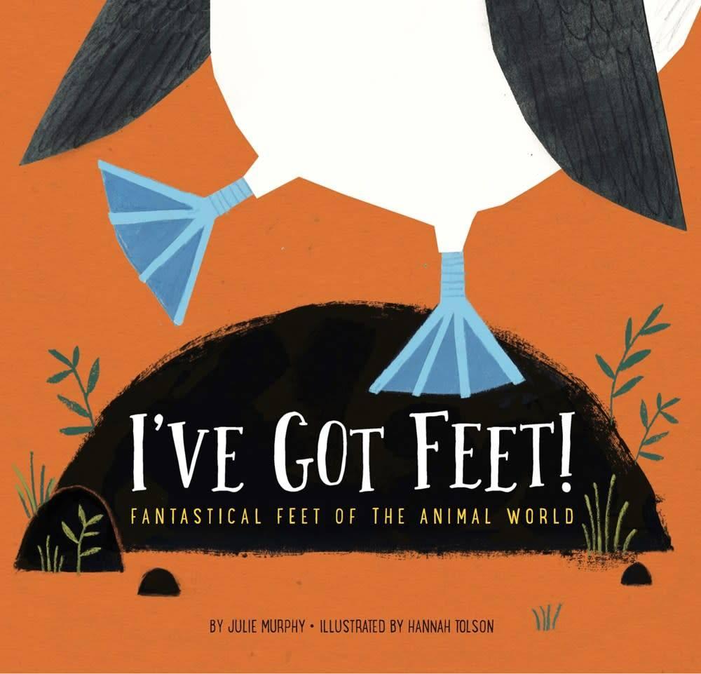 Amicus Ink I've Got Feet!: Fantastical Feet of the Animal World