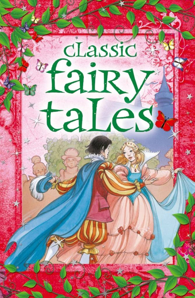 Arcturus Publishing Limited Classic Fairy Tales