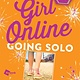 Atria/Keywords Press Girl Online: Going Solo