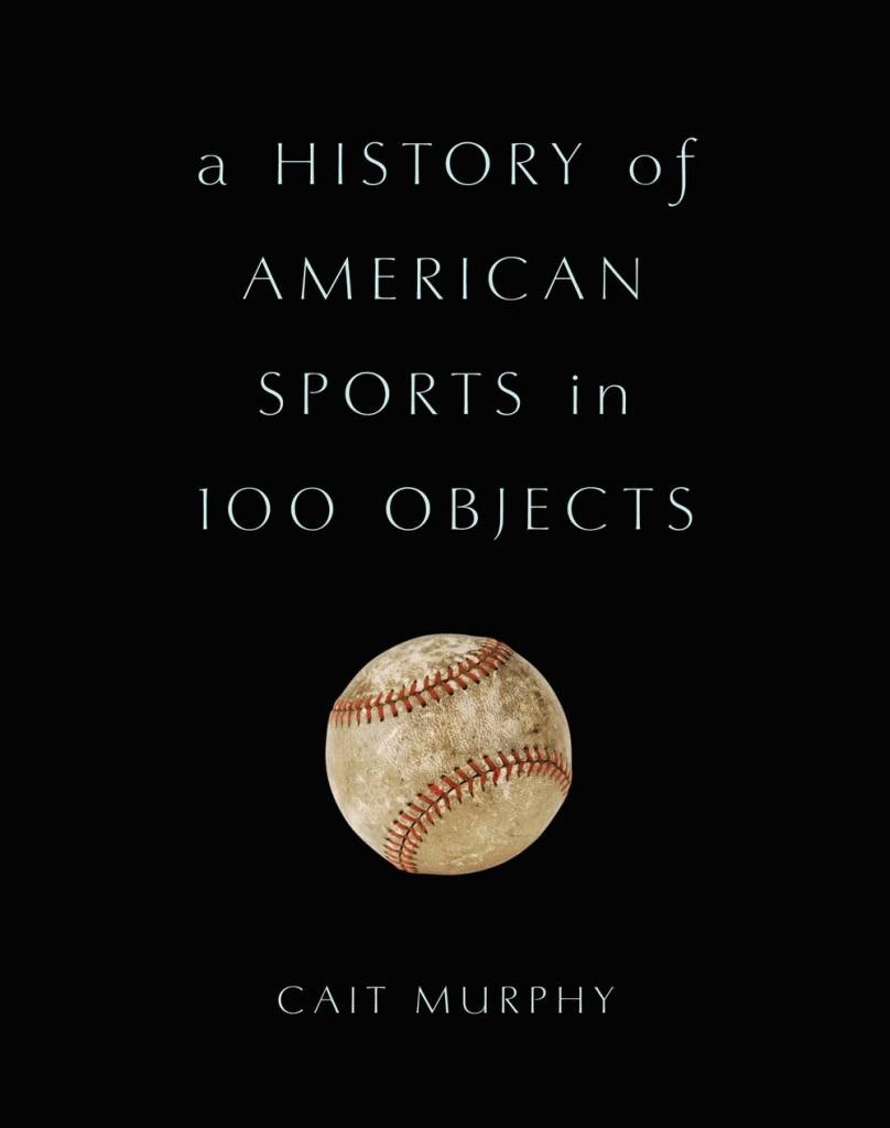 A History of American Sports in 100 Objects