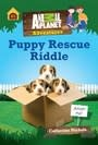 Animal Planet Puppy Rescue Riddle (Animal Planet Adventure Chapter Book #3)