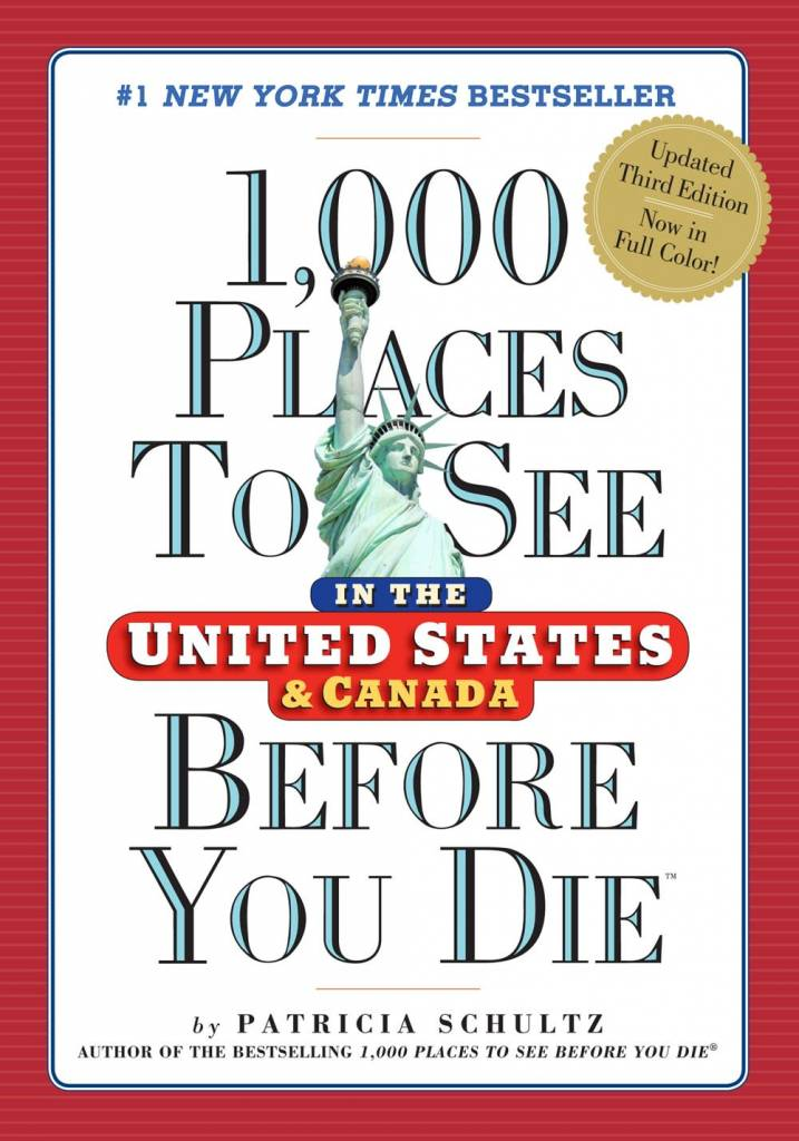 1,000 Places to See...: United States and Canada (3rd Ed.)