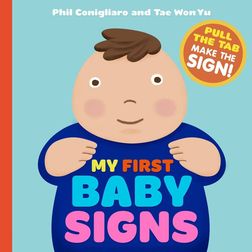 My First Baby Signs: 8 Signs for Baby and Parent to Learn Together