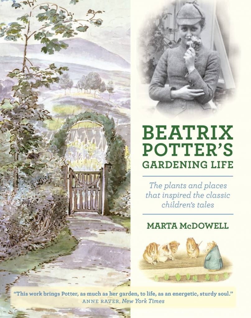 Beatrix Potter's Gardening Life: The Plants and Places that...