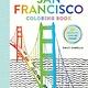 Artisan Iconic Coloring Books: San Francisco