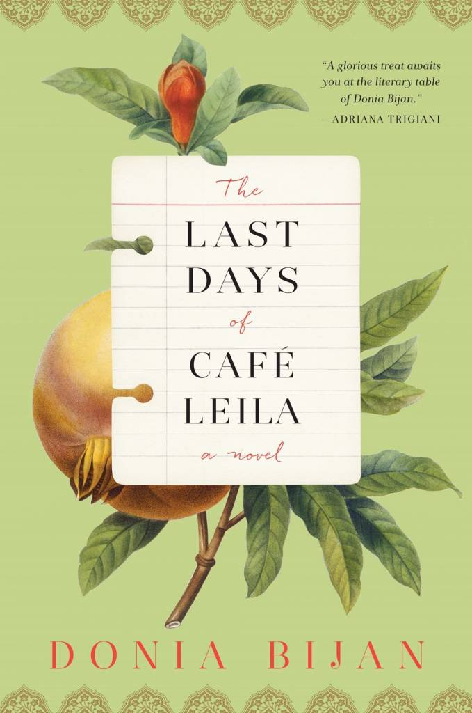 Algonquin Books The Last Days of Cafe Leila