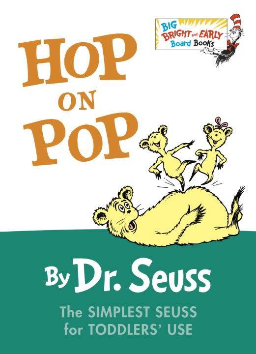 Big Bright and Early: Hop on Pop