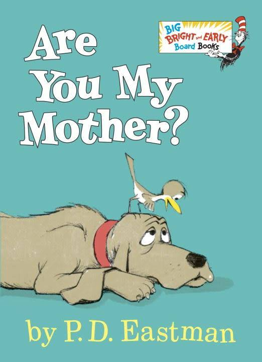 Random House Books for Young Readers Big Bright & Early: Are You My Mother?