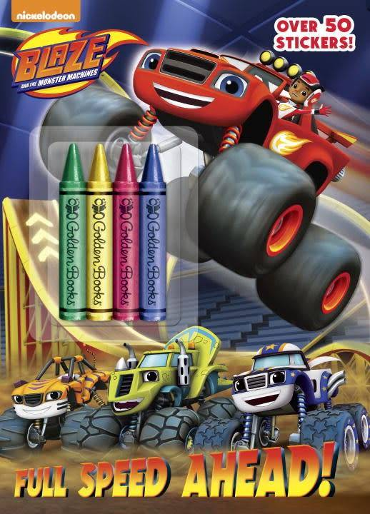 Blaze: Full Speed Ahead (Crayons and Stickers)